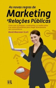 As Novas Regras de Marketing e Relações Públicas – David Meerman Scott
