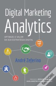 Digital Marketing Analytics – André Zeferino