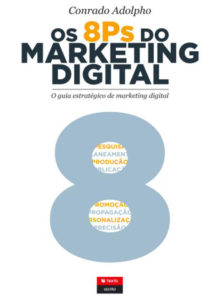 Os 8 Ps do Marketing Digital – Conrado Adolpho